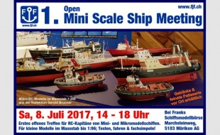 Flyer 1. Open Mini Scale Ship Meeting 8. Juli 2017 für Homepagebanner